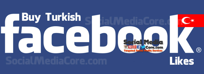 Buy Facebook Likes Turkish